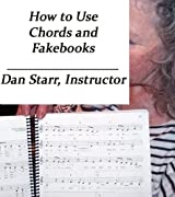 How to Use Chords and Fakebooks (How to... Book 13)