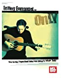 img - for Tommy Emmanuel - Only: Note for Note Transcribed Solos from Tommy's album