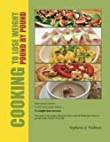 Cooking To Lose Weight: Pound By Pound