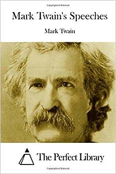 Book Mark Twain's Speeches (Perfect Library)