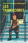 Les Taqwacores par Michael Muhammad Knight