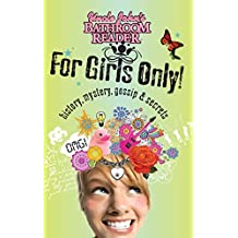 Uncle John's Bathroom Reader For Girls Only! (For Kids Only)