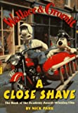 A Close Shave by Nick Park (1996-10-01)