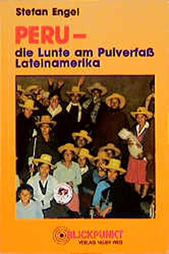 Peru: Die Lunte am Pulverfass Lateinamerika