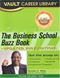 The Business School Buzz Book, Vault Editors, 1581314361