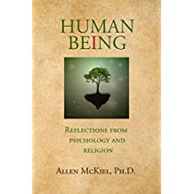 Human Being: Reflections from Psychology and Religion