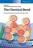 Chemical Bonding - Fundamentals and Models, , 3527333150