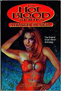 Stranger By Night: The Hot Blood Series: Jeff Gelb ...