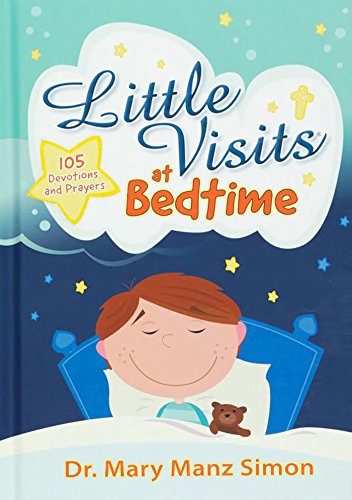 Little Visits At Bedtime Kindle Edition By Mary Manz Simon