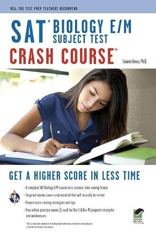 SAT Subject Test™: Biology E/M Crash Course Book + Online (SAT PSAT ACT (College Admission) Prep) (Act Subject)