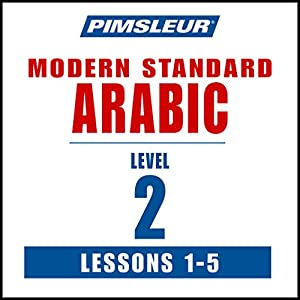Arabic (Modern Standard) Level 2 Lessons 1-5 Hörbuch