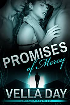 Promises of Mercy(Montana Promises-Book 1) by [Day, Vella]