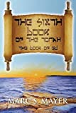 The Sixth Book of the Torah, Marc S. Mayer, 1478706066