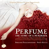 Perfume - The Story of a Murderer - Original Soundtrack composed by Tom Tykwer, Johnny Klimer & Reinhold Heil -  Sir Simon Rattle, Berlin Philharmonic
