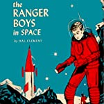 The Ranger Boys in Space | Hal Clement