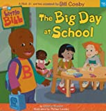 The Big Day at School