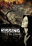 Kissing the Devil