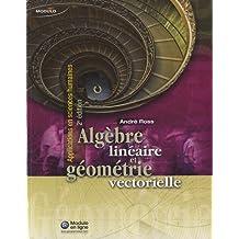 Algèbre linéaire et géométrie vectorielle (2e édition)