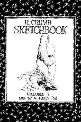 R. Crumb Sketchbook: Mid '67 to Early '68 (R. Crumb Sketchbook): 5