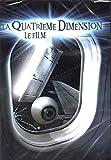 La quatrieme dimension