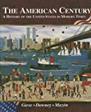 The American Century, James R. Giese and Matthew T. Downey, 0538423587