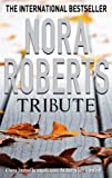 Front cover for the book Tribute by Nora Roberts
