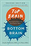 Top Brain, Bottom Brain, Stephen Michael Kosslyn and G. Wayne Miller, 1451645112