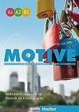 Motive. Kursbuch. A1-B1. Per le Scuole superiori. Con espansione online: MOTIVE A1-B1 KB. (alum.)