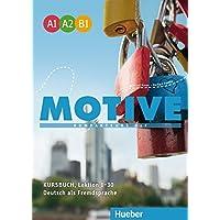Motive. Kursbuch. A1-B1. Per le Scuole superiori. Con espansione online