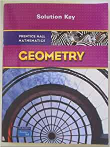 Prentice Hall Mathematics Geometry Solution Key