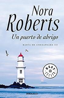 Un puerto de abrigo par Nora Roberts