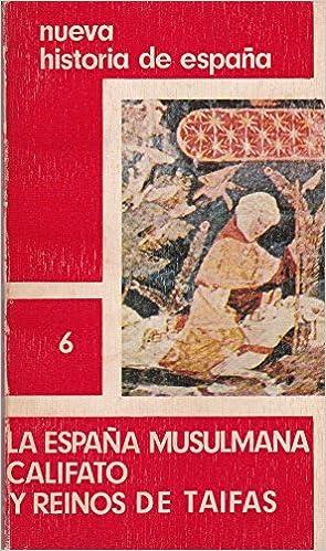 España Musulmana. Califato y Reinos de Taifas. Tapa blanda by AVILES FERNAN...: Amazon.es: AVILES FERNANDEZ, Miguel y OTROS.-: Libros