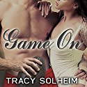 Game On: Out of Bounds, Book 1 Audiobook by Tracy Solheim Narrated by Charles Constant