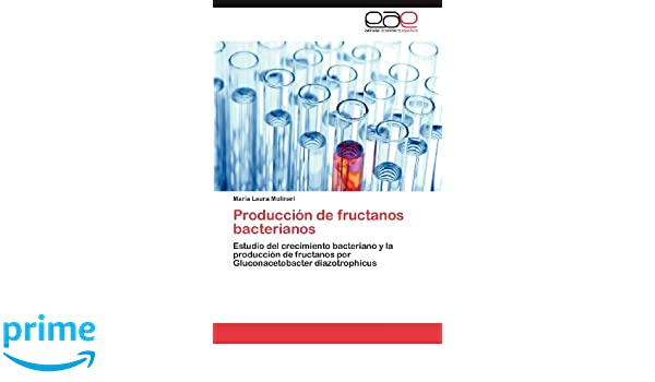 Amazon.com: Produccion de Fructanos Bacterianos (Spanish ...