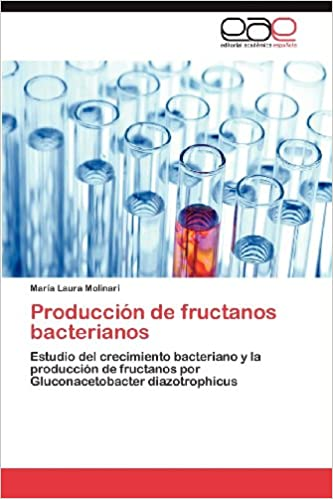 Amazon.com: Produccion de Fructanos Bacterianos (Spanish ...