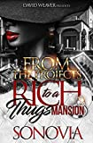 Free eBook - From the Projects to a Rich Thug s Mansion