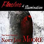 Flashes of Illumination | Nancy Jane Moore