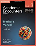 Academic Encounters Level 3 Teacher's Manual Reading and Writing, Jessica Williams and Kristine Brown, 1107631378
