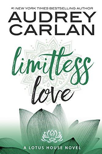 Amor Ilimitado (Casa de Loto 4) de Audrey Carlan