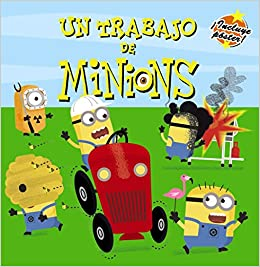 Un trabajo de minions (Spanish Edition) (Spanish) Hardcover – April 24, 2017