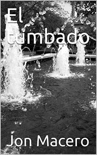 Amazon.com: El tumbado (1) (Spanish Edition) eBook: Jon ...