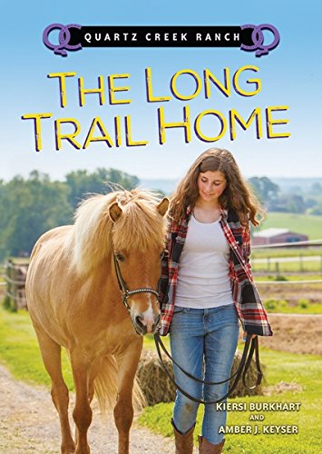 The Long Trail Home (Quartz Creek Ranch) by [Keyser, Amber J., Burkhart, Kiersi]