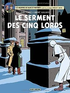 """Afficher """"Les aventures de Blake et Mortimer. n° 21 Le serment des cinq lords"""""""