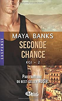 KGI, tome 2 : Seconde Chance par Banks