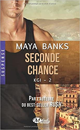KGI, Tome 2 : Seconde chance - Banks Maya