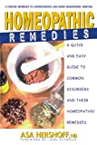 Homeopathic Remedies: A Quick and Easy Guide to