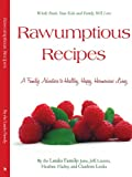 Rawumptious Recipes, Louks Family, The, 1440125252