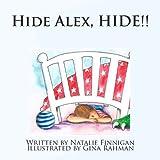 Hide Alex Hide, Natalie Finnigan, 1493563734