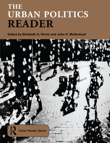 - The Urban Politics Reader (Routledge Urban Reader Series)