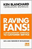 img - for Raving Fans!: Revolutionary Approach to Customer Service (The One Minute Manager) by Kenneth H. Blanchard (1998-06-15) book / textbook / text book